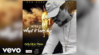 Jafrass - What it Feels Like (Audio)