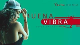 Yudy Arias - Buena Vibra [Cap 4]