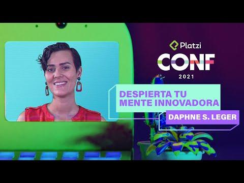Cómo despertar tu mente innovadora | Daphne Leger | Platzi CONF 2021