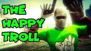 THE HAPPY TROLL IN GTA 5 ONLINE   GTA V FUNNY MOMENTS