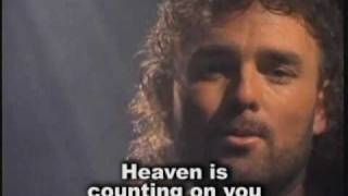 Ray Boltz - Heaven is counting on you [with lyrics]