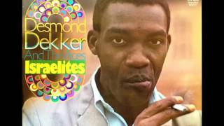 "Desmond Dekker & The Aces   ""Israelites""  Remixed"