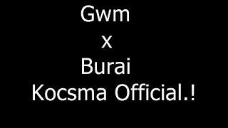 GwM x Burai Krisztián Kocsma (official Music)