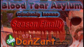 "Sims 4 asylum Challenge Blood Tear Asylum ""Criminally insaine  Season Finally Trailer"