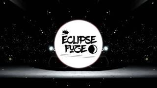 [Bassline] Eclipse Fuze - U&I (Remix)
