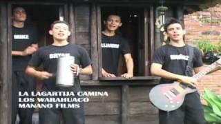 Los Warahuaco - La Lagartija Camina
