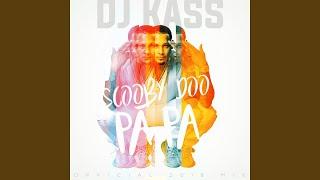 Scooby Doo Pa Pa (DJ Kass Official 2018 Mix)