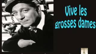 Jean Gabin - Vive les grosses dames