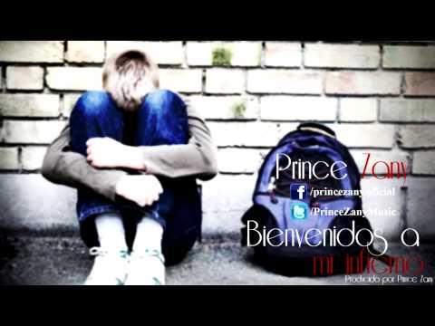 Bienvenidos A Mi Infierno de Prince Zany Letra y Video
