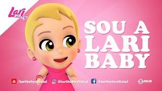 Lari Baby -  Sou a Lari Baby (Desenho Infantil)