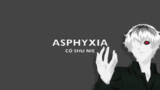 Asphyxia-cö shu nie (sub español)