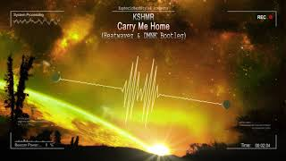 KSHMR - Carry Me Home (Heatwavez & DMNK Bootleg) [Free Release]