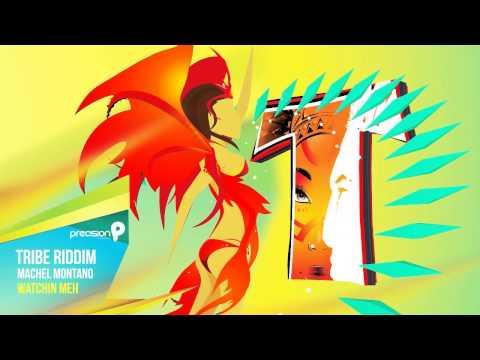 machel-montano-watching-meh-tribe-riddim-2015-official-audio-precision-global-music