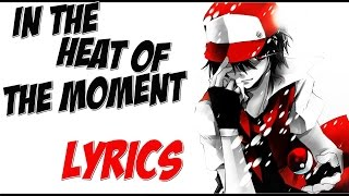 Nightcore - In The Heat Of The Moment