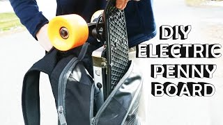 DIY Electric Penny Board! - Super Portable, Lots of Fun!!!