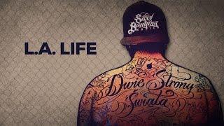 Steel Banging ft. Huero Snipes - L.A. Life