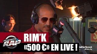 Rim'K - 500€ #PlanèteRap