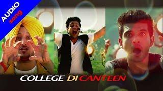 College Di Canteen Audio Song | Inderjeet Nikku | Mere Yaar Kaminey | Punjabi Movie Songs