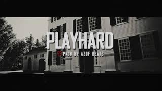   PLAY HARD   DOPE TRAP BEAT INSTRUMENTAL  FREE   AGRESSIVE HIP HOP BEATS ( PROD BY AZOF BEATS )