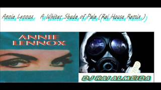 Annie Lennox   A Whiter Shade of Pale Rai House Remix