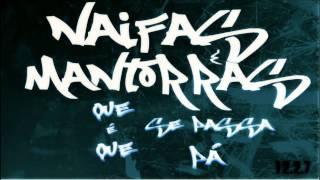 Mantorras/Naifas - Que é que se passa pá
