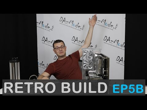 Retro Build - Ep5 B