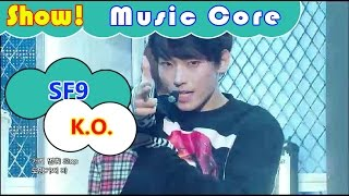 [HOT] SF9 - K.O., 에스에프나인 - 케이오 Show Music core 20161015