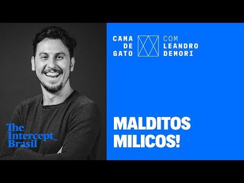 O que temem os militares do governo | CAMA DE GATO com Leandro Demori