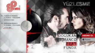 Doğukan Manço ft. Funda - Yüzleşme (Radio Mix)