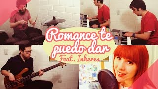 Romance te puedo dar (Dragon Ball) / Cover By Piyoasdf Feat. Inheres