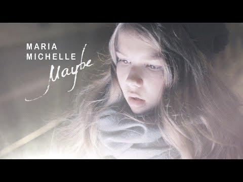 Maria Michelle — Maybe (Премьера клипа, 2018)