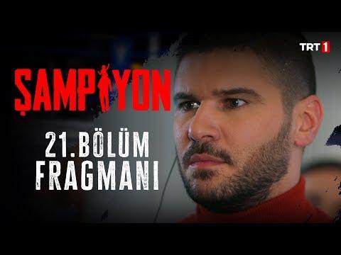 Şampiyon 21.Bölüm Fragman