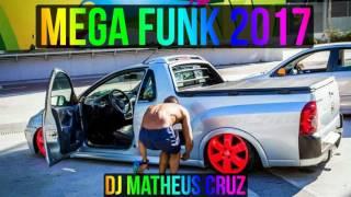 MEGA FUNK 2017 ESP 2K DJ MATHEUS