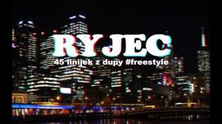 Ryjec - 45 linijek z dupy #FREESTYLE