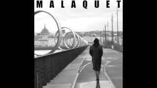 Malaquet - L' affranchi
