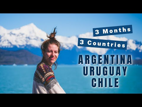 Our SOUTH AMERICA TRIP 🌎   Travelling ARGENTINA, URUGUAY & CHILE: 3 Months Across 3 Countries! ✈️