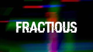 FRACTIOUS TRAILER