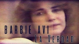 BARBIE AVI La Verdad feat Crónicas de la Noche