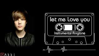 Let Me Love You Instrumental Ringtone | A K K I
