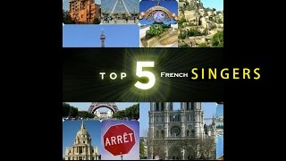 TOP 5 FRENCH MUSIC  [SINGERS]