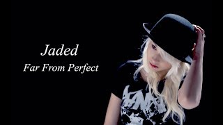 Jaded - Far From Perfect (OFFICIAL MUSIC VIDEO)
