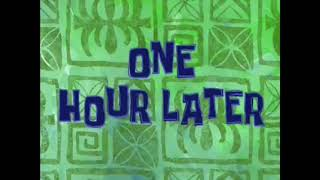One hour later Spongebob time card. [132]