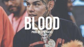 "[FREE] 6ix9ine Type Beat 2018   ""BLOOD""   FEFE Type Beat   Rap Instrumental 2018   Prod. SynTracks"