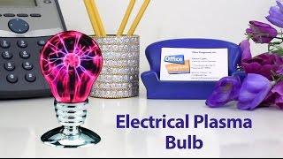 Electrical Plasma Bulb Lamp