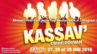 ZOUK - KASSAV' - Chiré Douvan Tour 2016