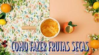 COMO FAZER FRUTAS CRISTALIZADAS COM RESTOS | RAIZA COSTA