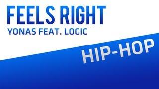 Feels Right - Yonas feat. Logic (Lyrics in Description)