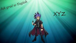 Jak grać w Yugioh #6: XYZ