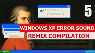Windows XP Error - REMIX COMPILATION 5