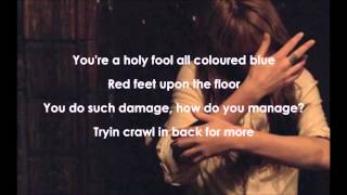 What Kind Of Man-Florence and the Machine (lyrics)